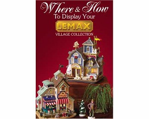 Lemax Village Collection Where & How To Display Brochure # 64549